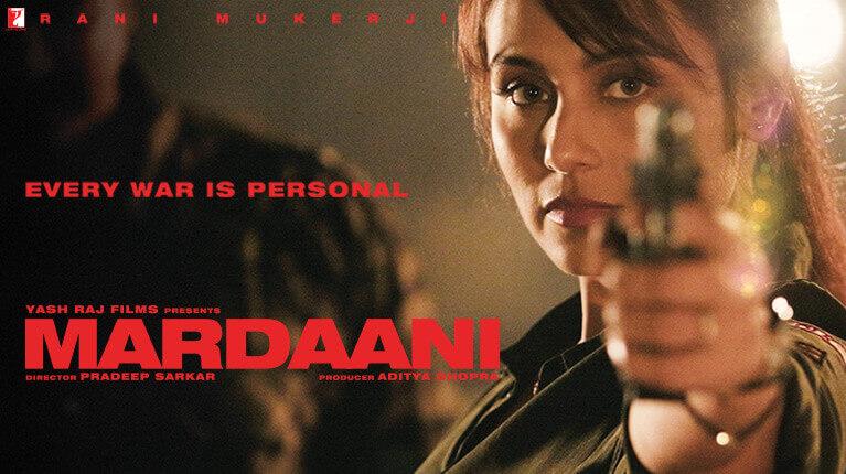 Mardaani Movie Video Songs Movie Trailer Cast Crew Details Yrf