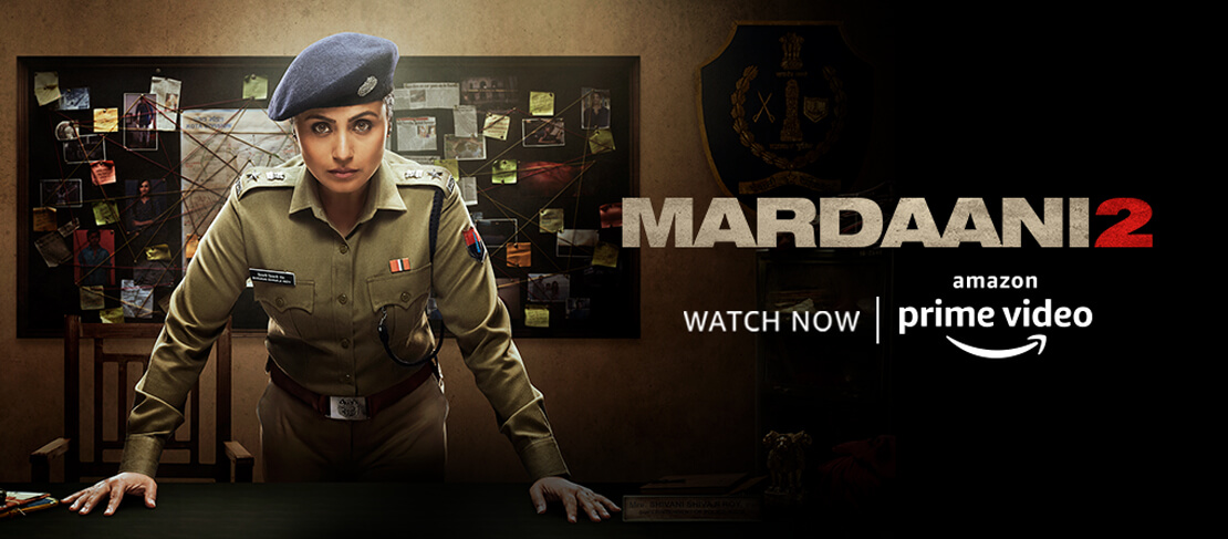 Mardaani2 – Now Streaming on Amazon Prime India