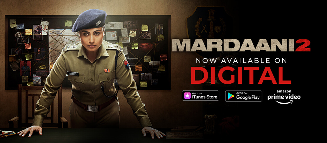 Mardaani2 now available on Digital