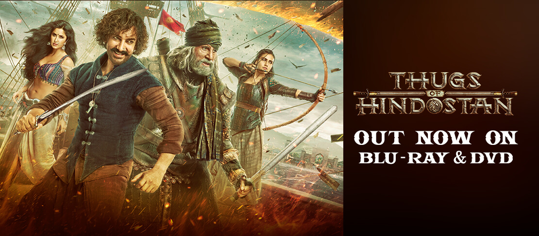 THUGS OF HINDOSTAN Out Now On DVD & Blu-Ray