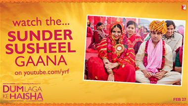 'SUNDER SUSHEEL' from DUM LAGA KE HAISHA Out Now!
