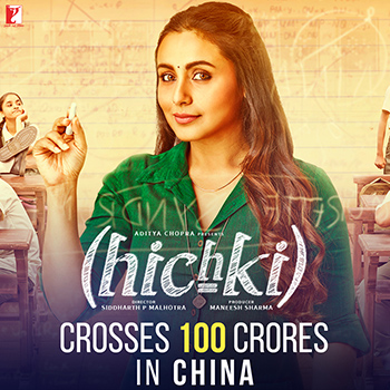 Rani's Hichki hits a century in China!