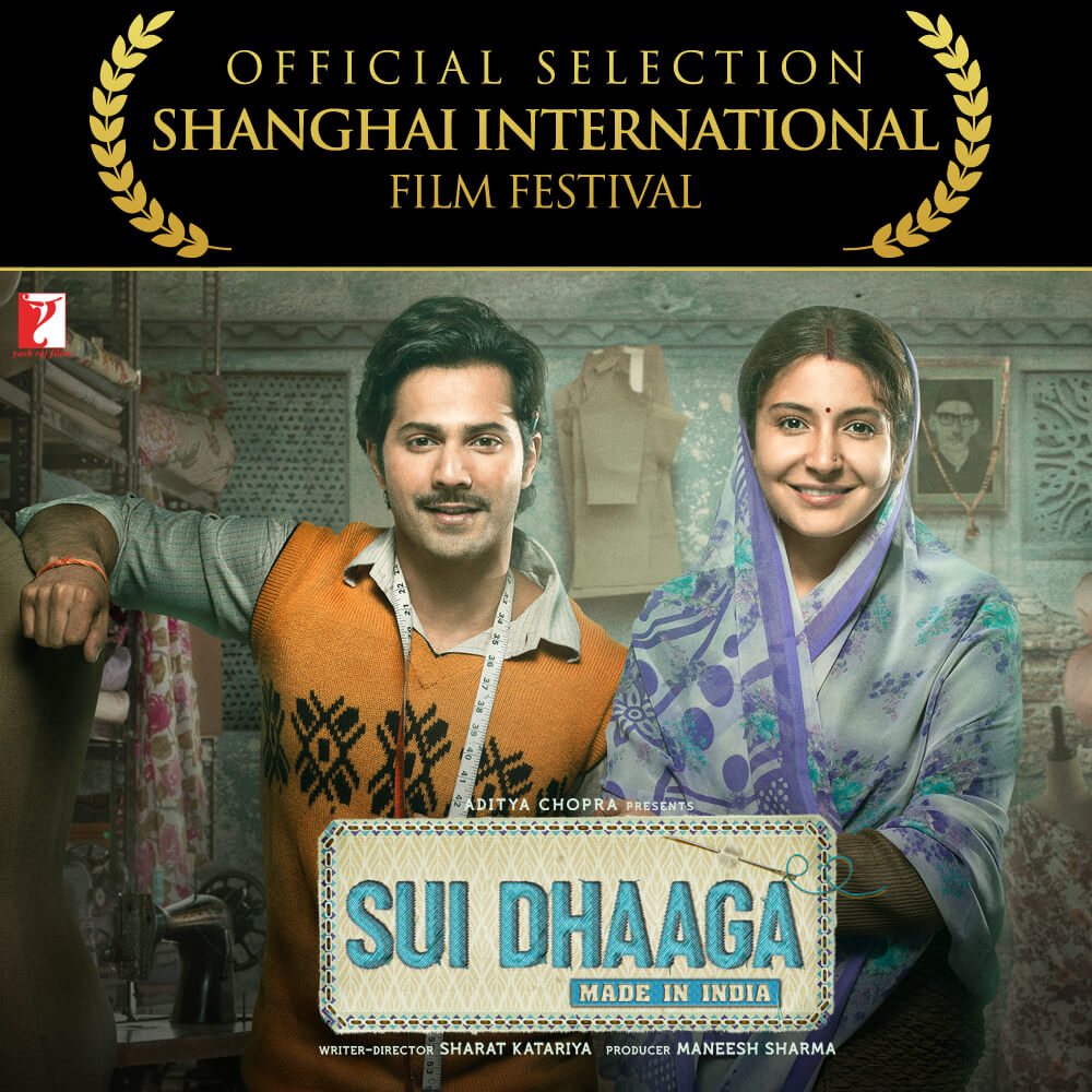 Sui Dhaaga Competing At The Shanghai International Film Festival The Belt and Road Film Week